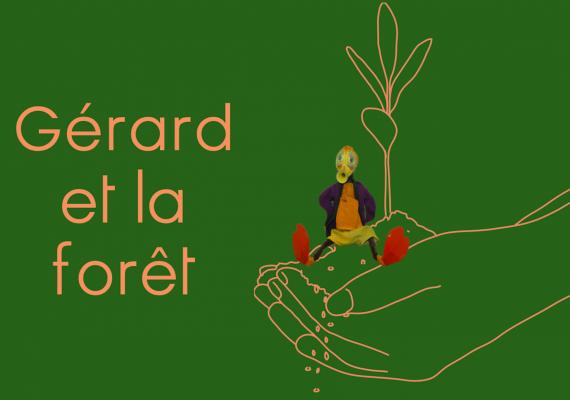 Gérard et la forêt